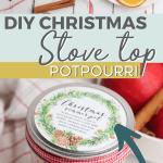 DIY stovetop potpourri for Chirstmas