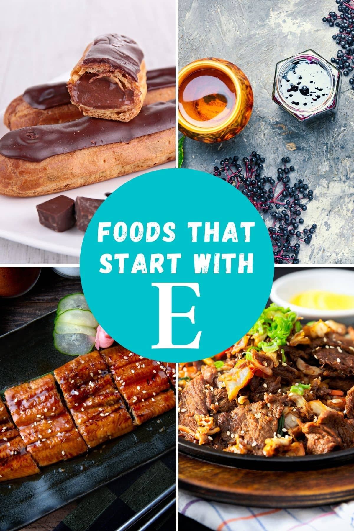 foods that start with the letter E