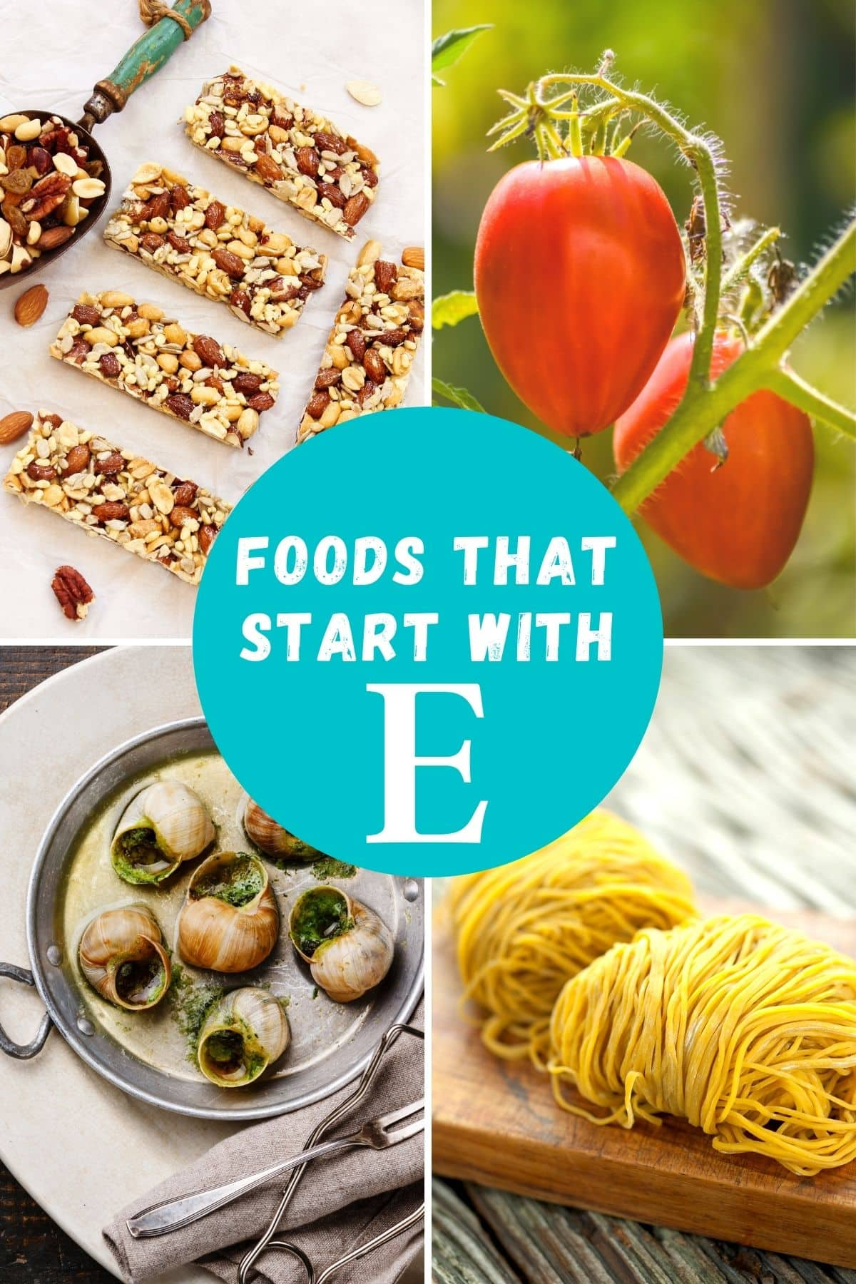 Foods that start with E