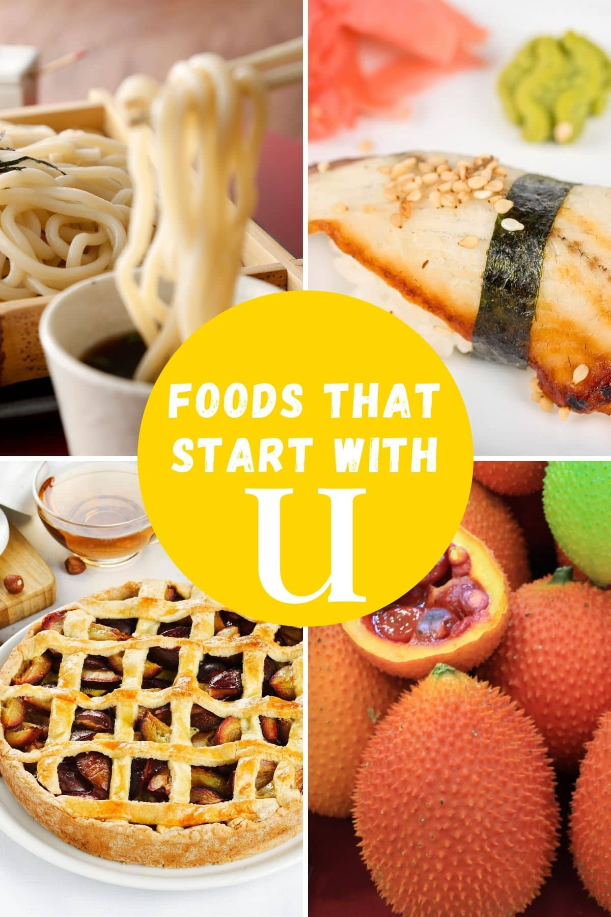 foods that start with the letter u